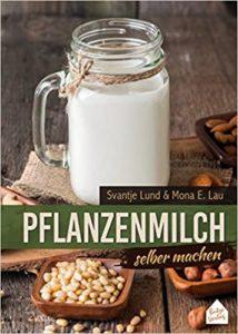 Pflanzenmilch selber machen Buch